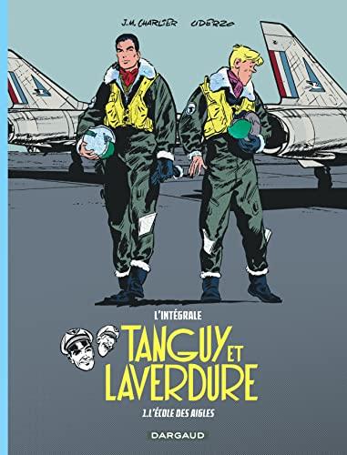 9782205073102: Les aventures de Tanguy et Laverdure - Intégrales - tome 1 - École des aigles (L')
