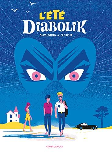 9782205073454: Été Diabolik (L') - tome 0 - L'Été Diabolik