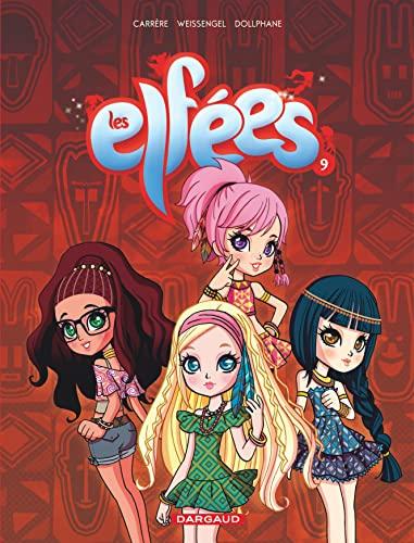 9782205073676: Les Elfees T9 les Elfees T9