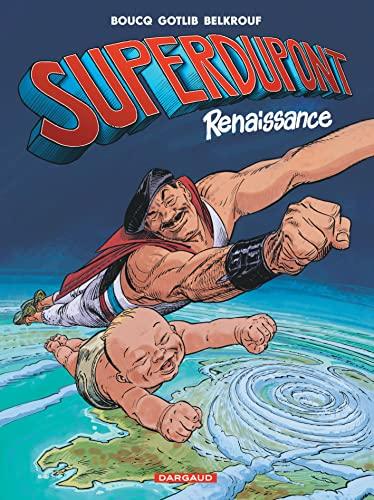 9782205073706: Superdupont - tome 1 - Renaissance