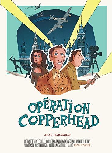 9782205074840: Opération Copperhead - tome 0 - Opération Copperhead
