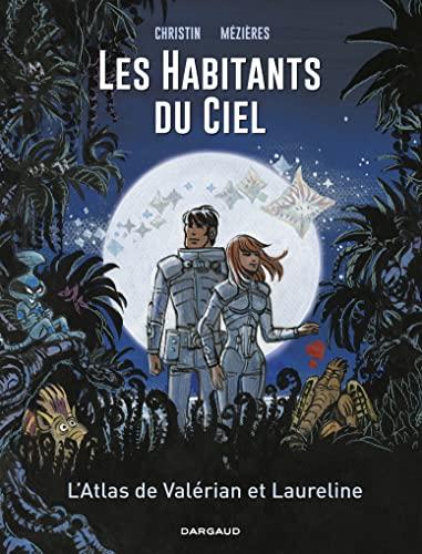 9782205076431: Autour de Valérian - tome 0 - Les habitants du ciel - Atlas cosmique de Valérian et Laureline