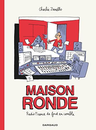 9782205083750: Maison Ronde : Radio France de fond en comble