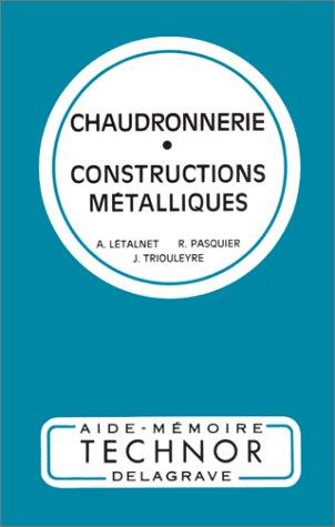 9782206000381: CHAUDRONNERIE-CONSTRUCTIONS METALLIQUES (Techniques et normalisation)