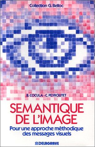 Sémantique de l'image : Pour une approche méthodique des messages visuels [Ju.