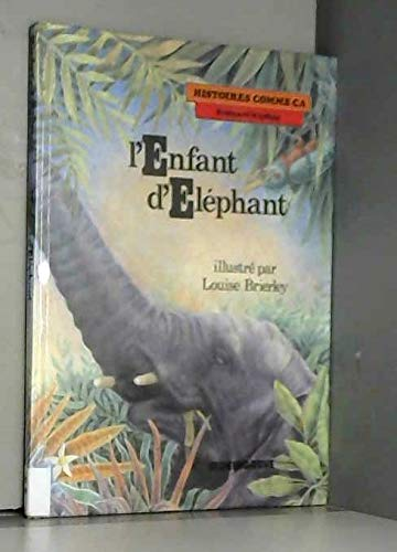 9782206003337: Histoires comme ça, Tome 9 : L'Enfant d'éléphant