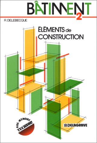 9782206006659: Bâtiment 2 : éléments de construction