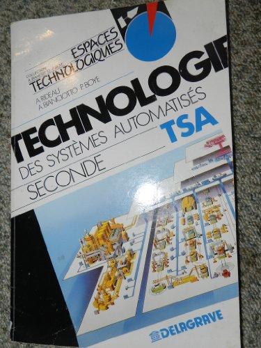 9782206006857: La technologie des syst�mes automatis�s : Classe de seconde...