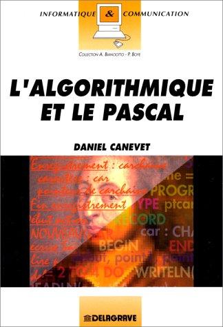 9782206006987: L'Algorithmique et le Pascal