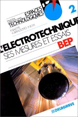 9782206007403: L'électrotechnique, ses mesures et essais, tome 2, classes de BEP