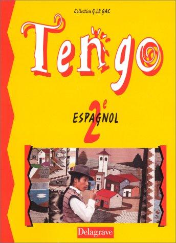 Tengo Espagnol Seconde Livre