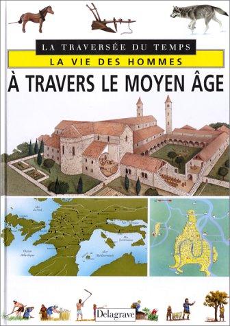 9782206008462: À travers le Moyen âge