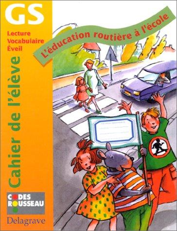 9782206008653: L'Education routi�re � l'�cole, grande section : Cahier de l'�l�ve