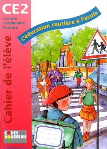 9782206008684: L'éducation routière à l'école, CE2. Cahier de l'élève