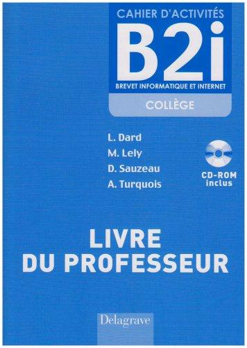 9782206011417: Cahier d'activit�s B2i coll�ge : Livre du professeur (1C�d�rom)