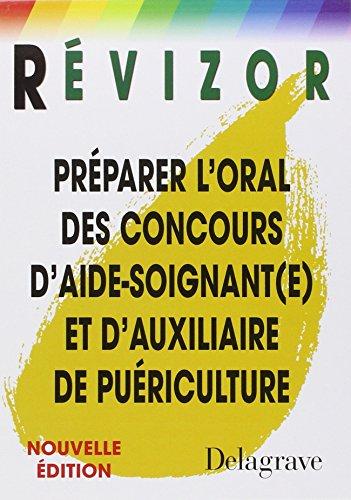 9782206011431: Préparer l'oral des concours d'aide-soignant(e) et d'auxiliaire de puériculture (French Edition)