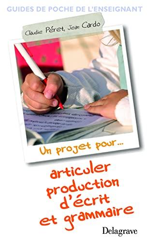 9782206012247: Articuler production d'écrit et grammaire