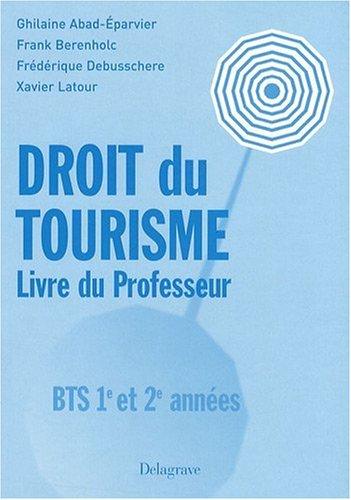 9782206012285: Droit du tourisme BTS 1re et 2e ann�es : Livre du professeur
