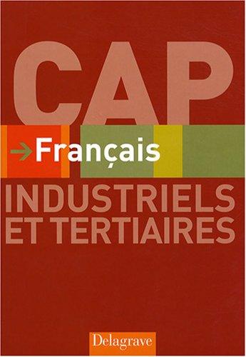 9782206012926: Français CAP Industriels et tertiaires : Livre de l'élève
