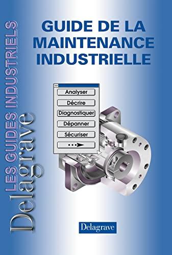 9782206013787: Guide de la maintenance industrielle