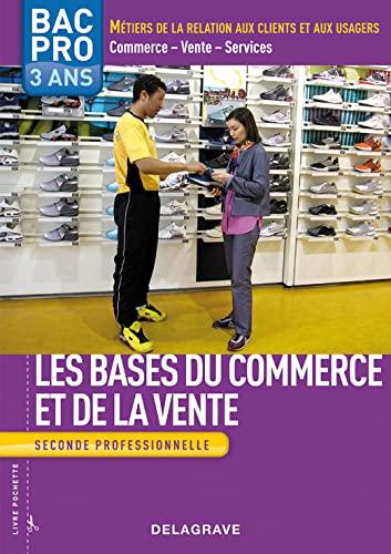 9782206014616: Les bases du commerce et de la vente 2e Bac pro Commerce-Vente-Services