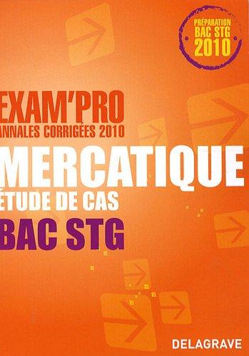 9782206014838: Mercatique Etude de cas Bac STG : Annales corrigées