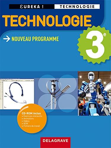 9782206015514: Technologie 3e eleve + CD (Eureka ! technologie)