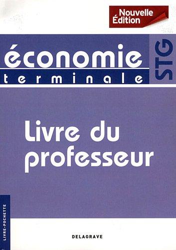 9782206016634: Economie Tle STG : Livre du professeur