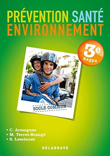 Prévention Santé Environnement SEGPA 3e : Live: Delagrave