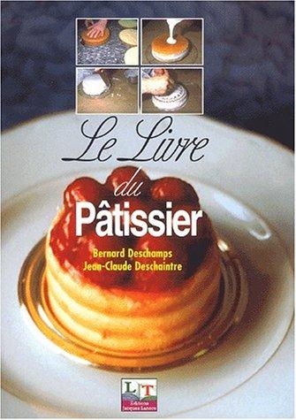 9782206032337: Le livre du pâtissier. 4ème édition (Metiers de Bouc)