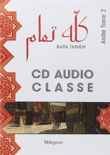 9782206050133: Kullo tanam arabe - CD audio classe (tome 2)