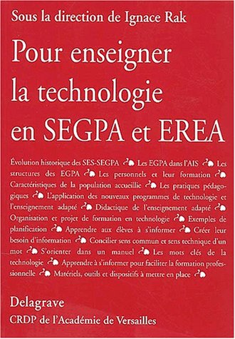 Pour enseigner la technologie en Segpa: Ignace Rak