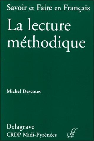 La lecture méthodique: Michel Descotes