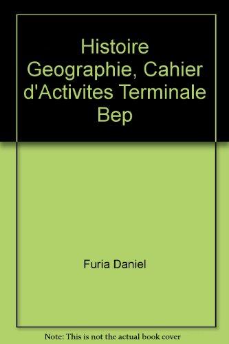 9782206081694: Histoire géographie, Terminale BEP, cahier d'activités