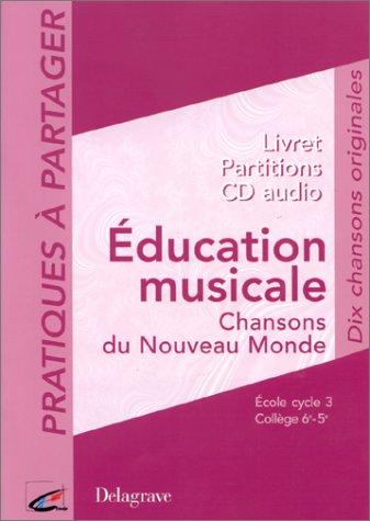 9782206081793: Education musicale : Chansons du Nouveau Monde (1 livre + 1 CD audio)