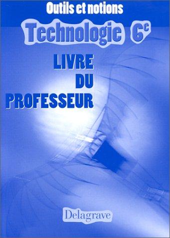 9782206082080: Manuel de technologie, 6e, livre du professeur