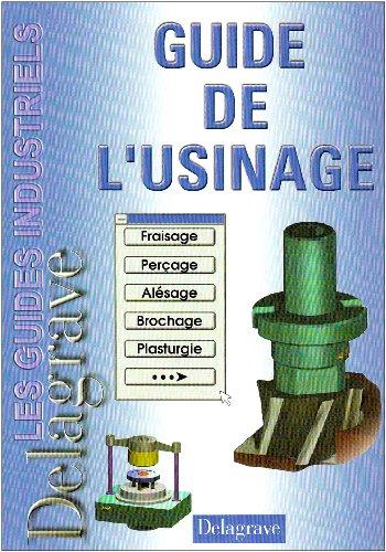 9782206082226: Guide de l'usinage