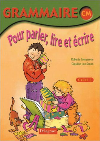 9782206086224: Grammaire CM Pour parler, lire et �crire