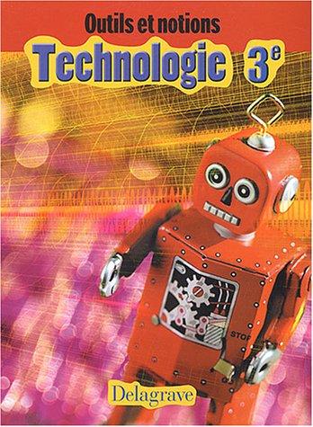 9782206086231: Outils et notions : Technologie, 3e (Livre de l'élève)