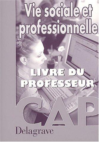 9782206086583: Vie sociale et professionnelle, CAP (Manuel du professeur)