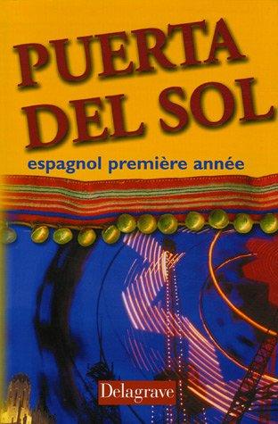 9782206087160: Puerta del Sol : Espagnol, première année (Livre de l'élève)