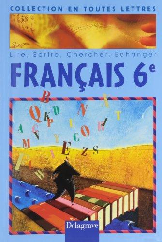 9782206087467: Français 6ème livre de l'élève (Secondaire Premier)