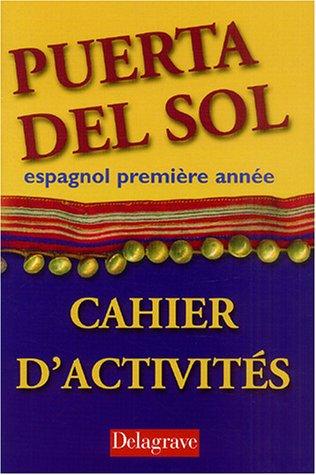 9782206087559: Puerta Del Sol, espagnol première année