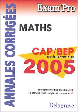Mathématiques CAP et BEP : Secteur tertiaire: Juhel, Jean-Charles, Juhel,