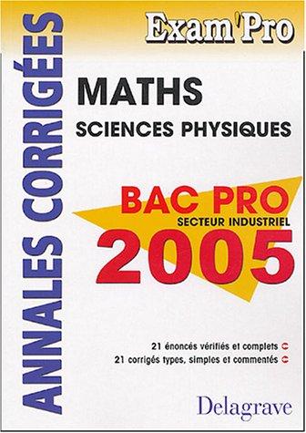 Math?matiques Sciences Physiques Bac Pro Secteur Industriel: Juhel, Pierre, Juhel,