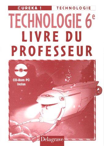 9782206089065: Technologie 6e : Livre du professeur (1Cédérom)