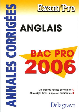9782206089287: Anglais Bac Pro 2006 : Annales corrigées