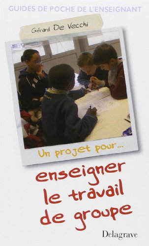 9782206089546: Enseigner le travail de groupe