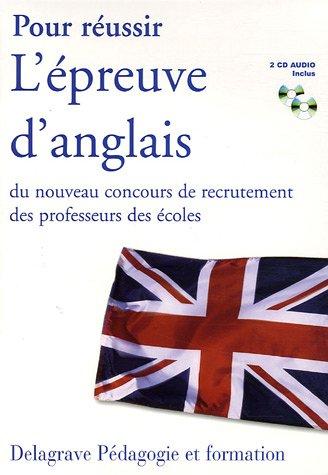 9782206089782: Pour réussir L'épreuve d'anglais du nouveau concours de recrutement des professeurs des écoles (2CD audio)