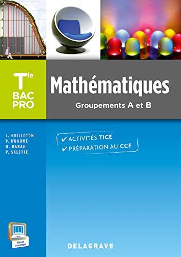 9782206100616: Mathématiques Terminale Bac Pro Groupements A et B (2015) - Pochette élève
